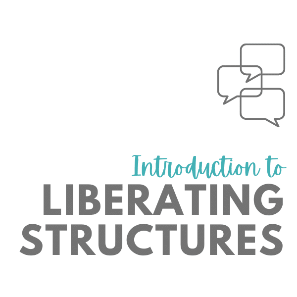 Introduction to Liberating Structures
