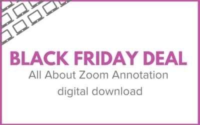 "Black Friday Deal: 40% Off ""All About Zoom Annotation"" Digital Download"