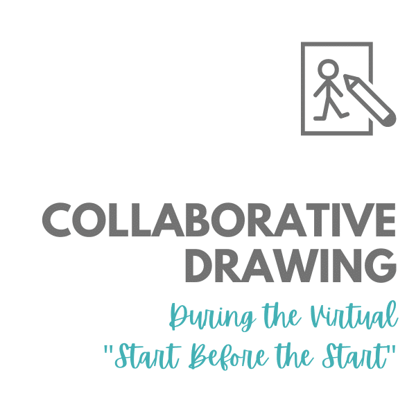 """Collaborative Drawing During the Virtual """"Start Before the Start"""""""