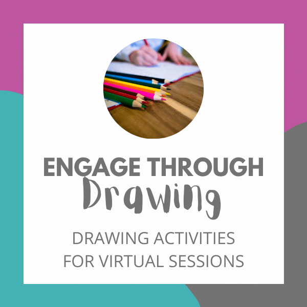 Engage Through Drawing: Drawing Activities for Virtual Sessions
