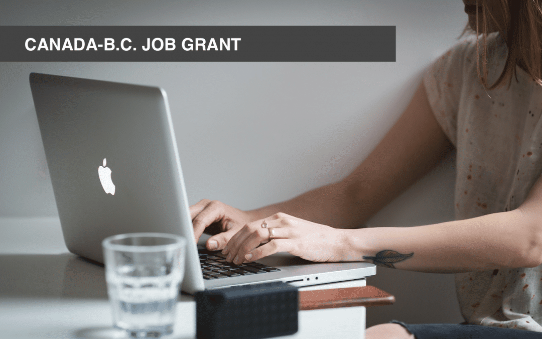 Take advantage of the Canada-B.C. Job Grant